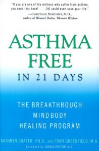 Asthma Free in 21 Days by Dr Kathy Shafer