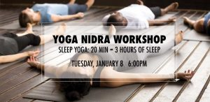 Yoga Nidra - Sleep Yoga - Deep Relaxation Workshop